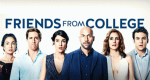 Friends from College – Bild: Netflix