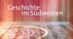 Geschichte im Südwesten – Bild: SWR