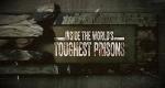 Locked Up! Die härtesten Gefängnisse der Welt – Bild: Channel 5