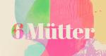 6 Mütter – Bild: VOX