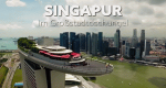 Singapur - Im Großstadtdschungel – Bild: arte/Screenshot