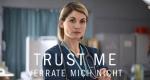 Trust Me – Bild: BBC One