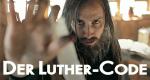 Der Luther-Code – Bild: rbb/SWR/RB/EIKON-Media