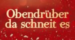 Obendrüber, da schneit es – Bild: ZDF