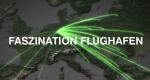 Faszination Flughafen – Bild: WDR/dpa