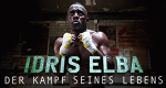 Idris Elba: Fighter – Bild: Discovery Channel