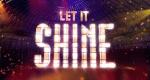 Let It Shine – Bild: BBC
