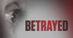Betrayed – Bild: Investigation Discovery