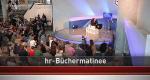 hr-Büchermatinee – Bild: hr-fernsehen