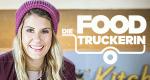 Die Foodtruckerin – Bild: N24