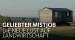 Geliebter Mistjob – Die neue Lust auf Landwirtschaft – Bild: WDR