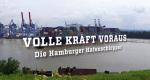 Volle Kraft voraus - Die Hamburger Hafenschlepper – Bild: ZDFinfo/Screenshot