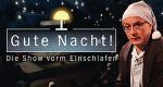 Gute Nacht! Die Show vorm Einschlafen – Bild: NDR