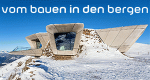 Vom Bauen in den Bergen – Bild: BR/Harald Wisthaler
