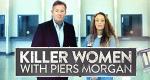 Killer Women with Piers Morgan – Bild: itv