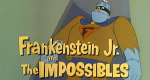 Frankenstein Jr. and The Impossibles – Bild: Hanna-Barbera