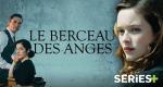 Le Berceau des Anges – Bild: Séries+