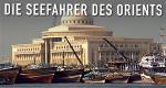 Seefahrer des Orients – Bild: rbb / © Fokus Geschichte