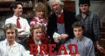 Bread – Bild: BBC