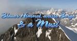 Blauer Himmel, weiße Berge & a Musi – Bild: Melodie TV