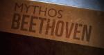 Mythos Beethoven – Bild: 3sat