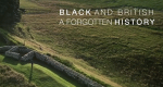 Black and British: A Forgotten History – Bild: BBC Two/Screenshot