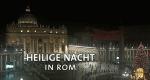 Heilige Nacht in Rom – Bild: BR Fernsehen