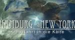 Hamburg – New York: Kreuzfahrt in die Kälte – Bild: ZDF