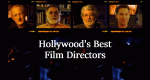 Hollywood's Best Film Directors – Bild: Prime Entertainment Group