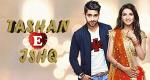 Tashan-e-Ishq - Junge Herzen – Bild: Zee TV/Essel Vision Productions