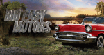 Big Easy Motors – Bild: History