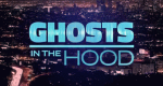 Ghosts in the Hood – Bild: WE tv