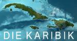 Die Karibik – Bild: BR