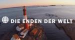 Die Enden der Welt – Bild: arte/ZDF