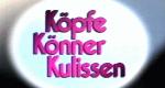 Köpfe, Könner, Kulissen – Bild: WDR