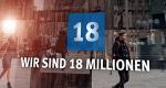Wir sind 18 Millionen – Bild: WDR