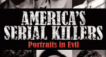America's Serial Killers: Portraits in Evil – Bild: Mill Creek Entertainment