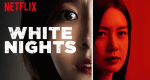 White Nights – Bild: Netflix