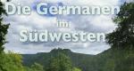 Die Germanen im Südwesten – Bild: SWR