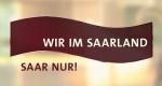 Wir im Saarland – Bild: SWR/SR