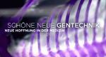 Schöne neue Gentechnik – Bild: 3sat/Screenshot