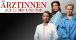Ärztinnen - Auf Leben und Tod – Bild: ARD