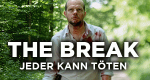 The Break – Jeder kann töten – Bild: Rtbf 1/France 2