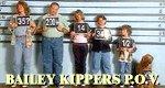 Bailey Kippers P.O.V.