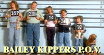 Bailey Kippers P.O.V.