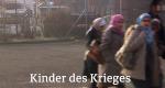 Kinder des Krieges – Bild: SRF