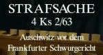 Der Frankfurter Auschwitz-Prozess – Strafsache 4 Ks 2/63 – Bild: hr