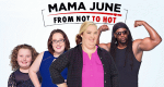Mama June: From Not to Hot – Bild: WE tv