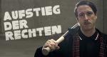 Aufstieg der Rechten – Bild: WDR