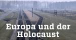 Europa und der Holocaust – Bild: ZDF